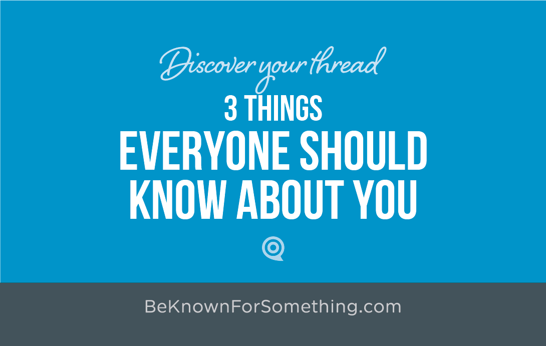 Things Everyone Should Know About You