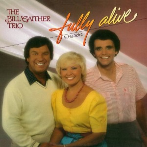 gaither-bill-fully-alive-gdmac