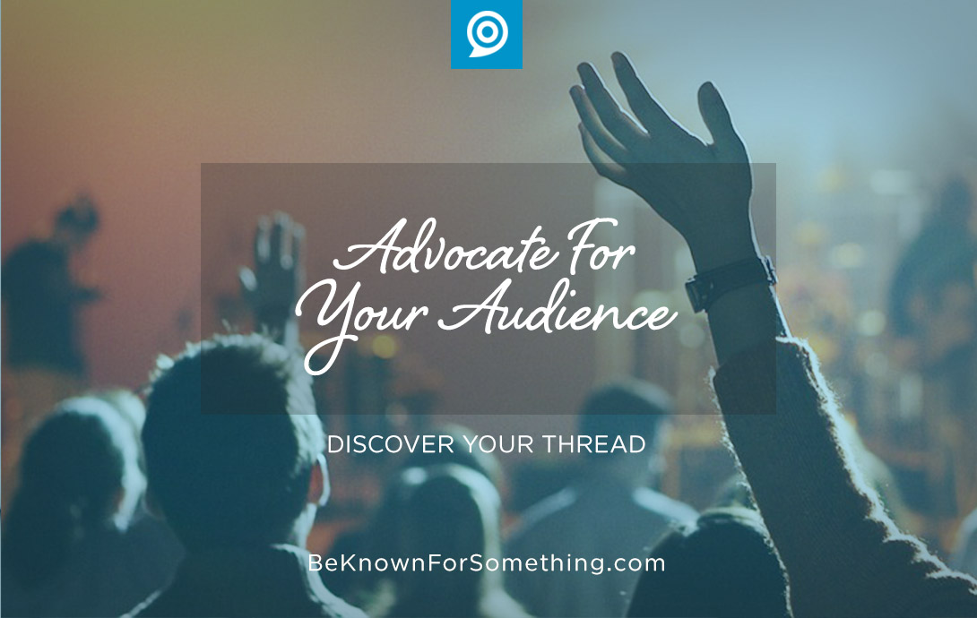 advocate for audience
