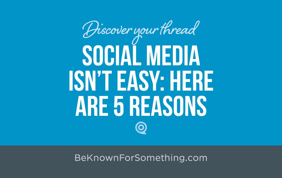 Social Media Isn't Easy