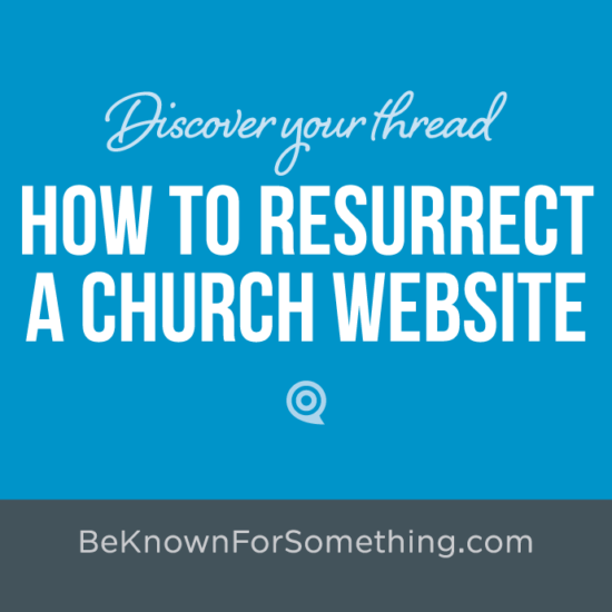 How to Resurrect a Church Website