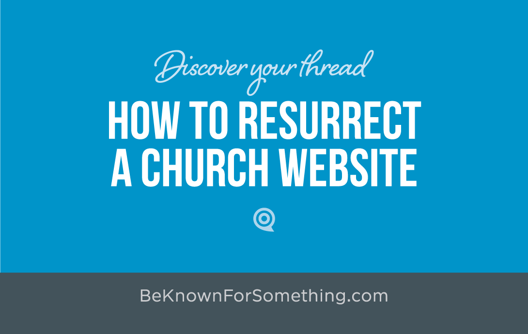 How to Resurrect a Church Website