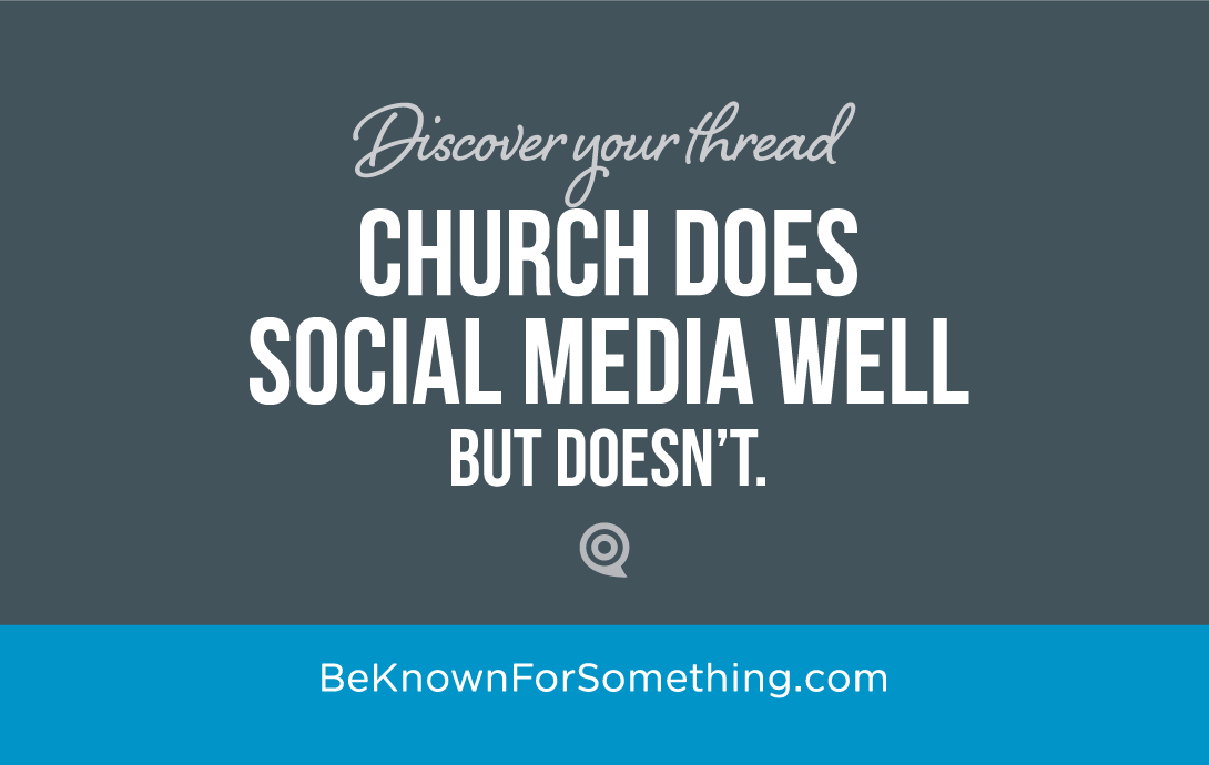 Why a Church Naturally Does Social Media Well