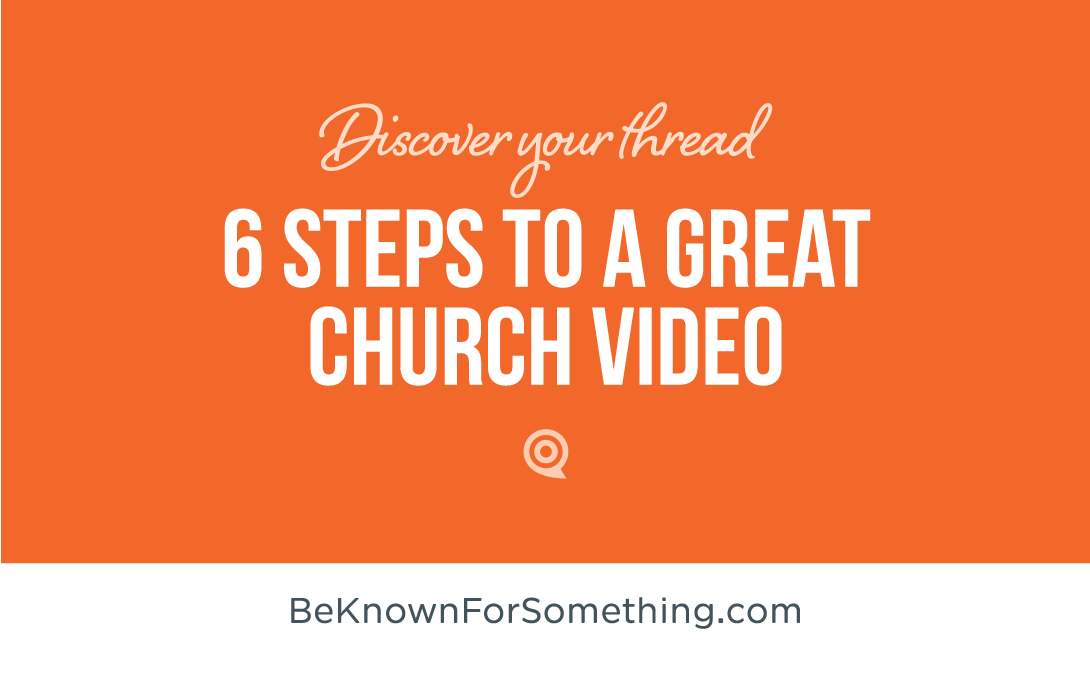 6 Steps to a great Church Video