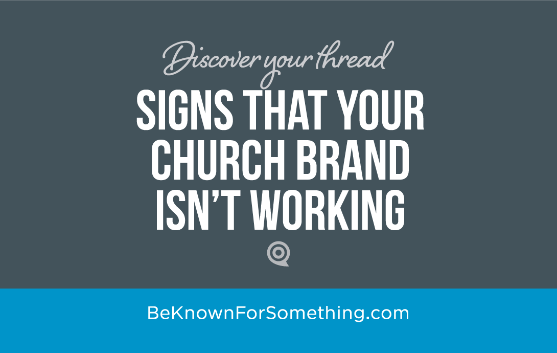 Signs that Your Church Brand isn't Working