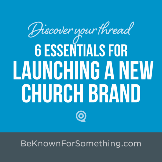 Essentials for Launching a New Church Brand