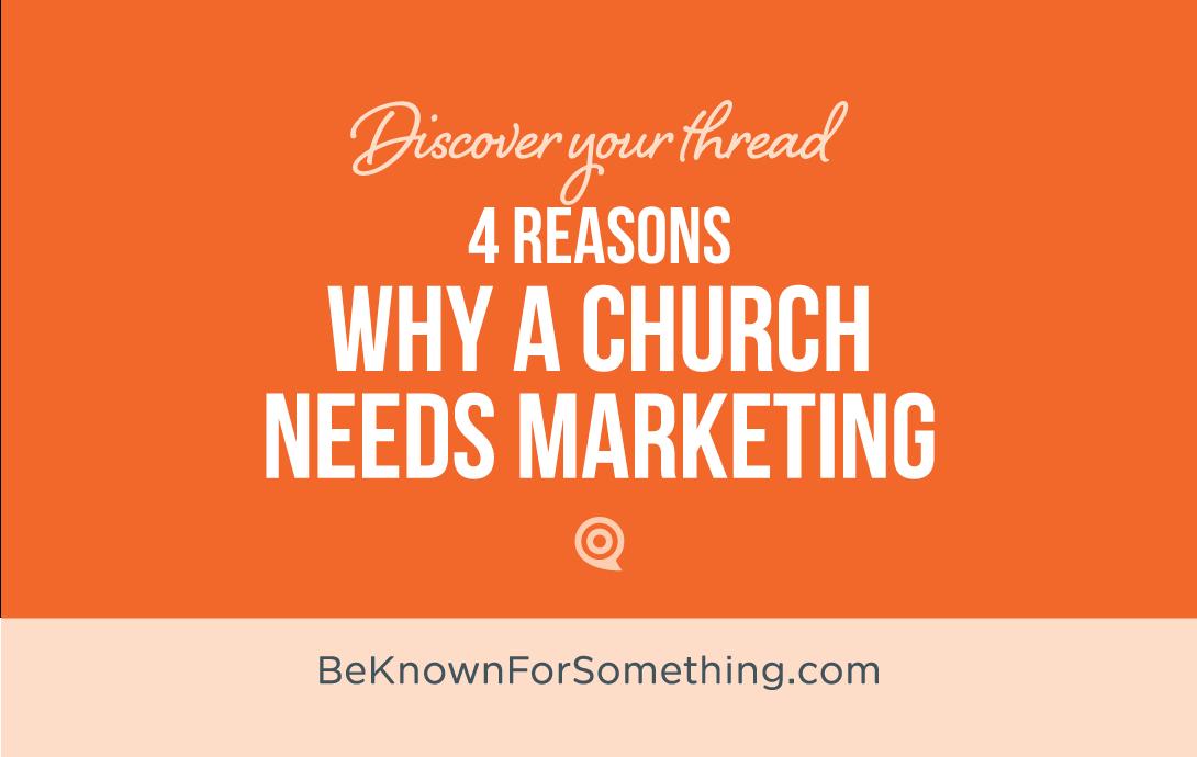 4 Reasons why a Church needs Marketing