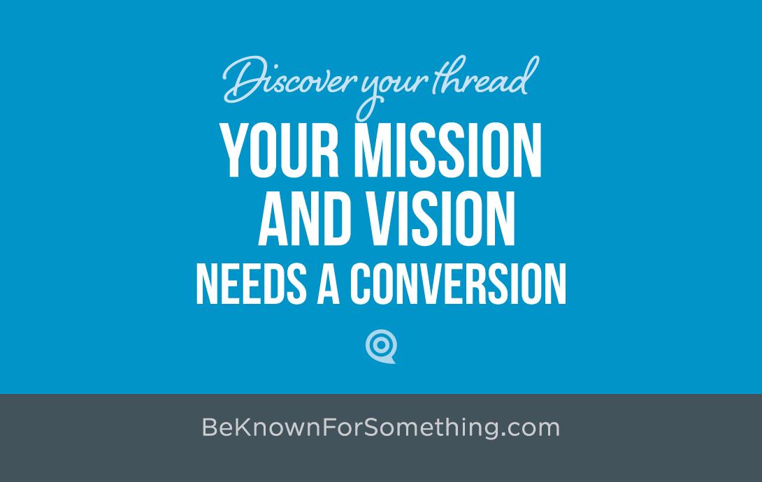 Mission & Vision Conversion