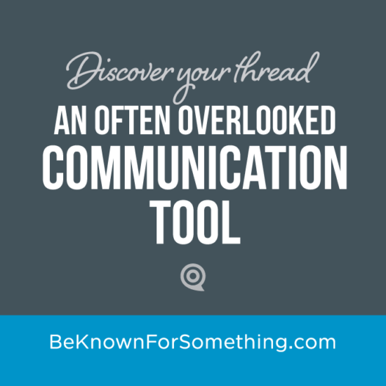Surprising, Overlooked Communication Tool