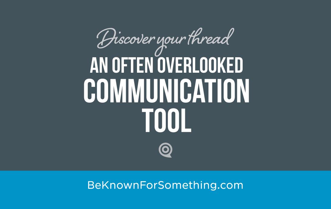Surprising, Overlooked Communication Tool