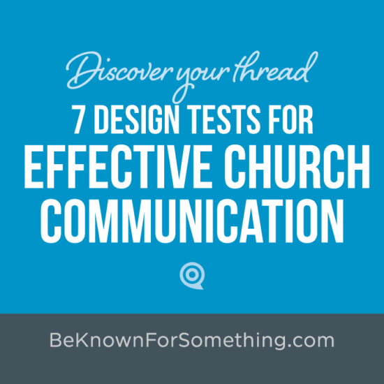 7 Design Tests for Church Communication