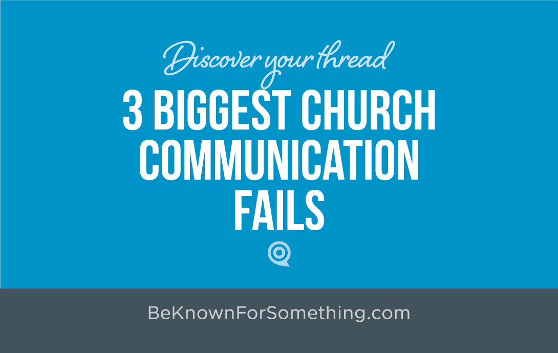 Biggest Communication Fails