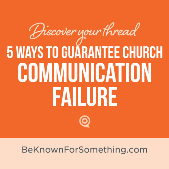 5 Ways to Guarantee Communication Failure