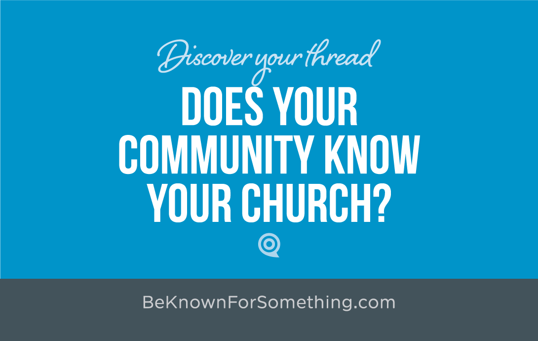 How well does your Community Know Your Church?