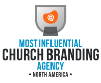 Most Influential Church Branding Agency Award - Be Known for Something
