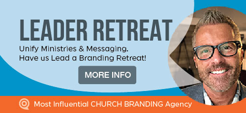 Church Branding Leader Retreat