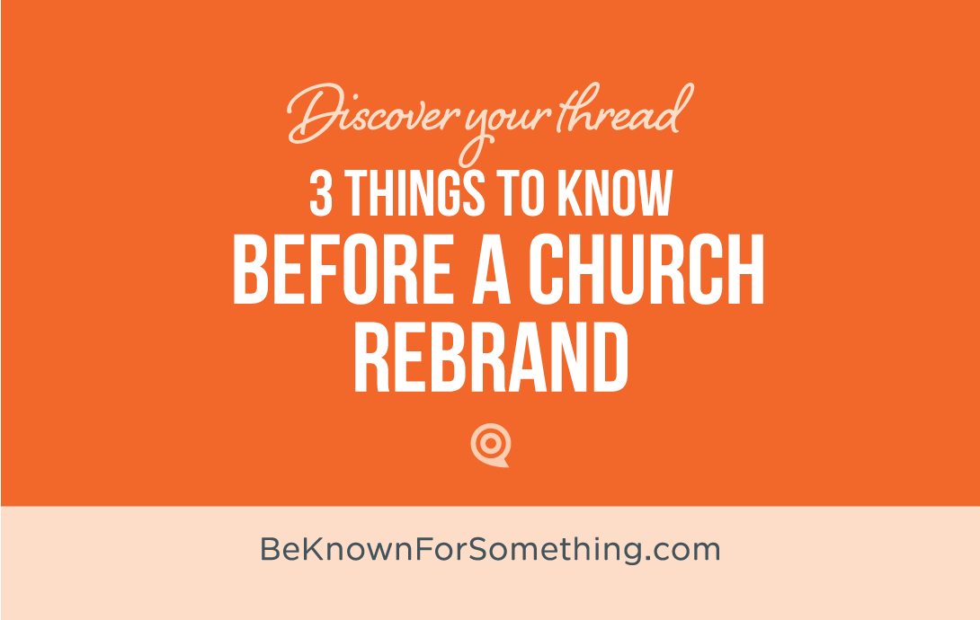3 Things to know before a Rebrand