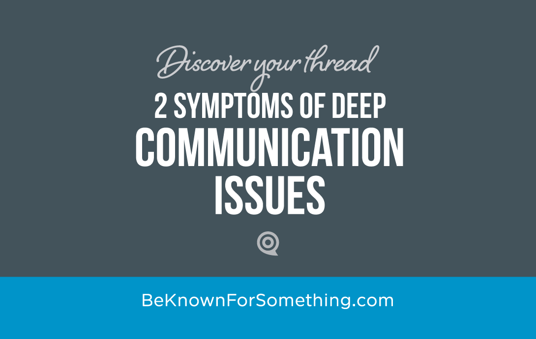 Symptoms of Communication Issues