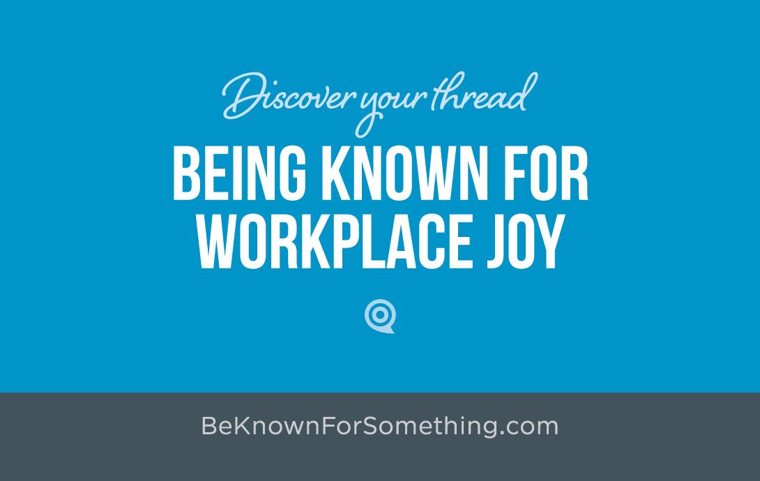 Workplace Joy