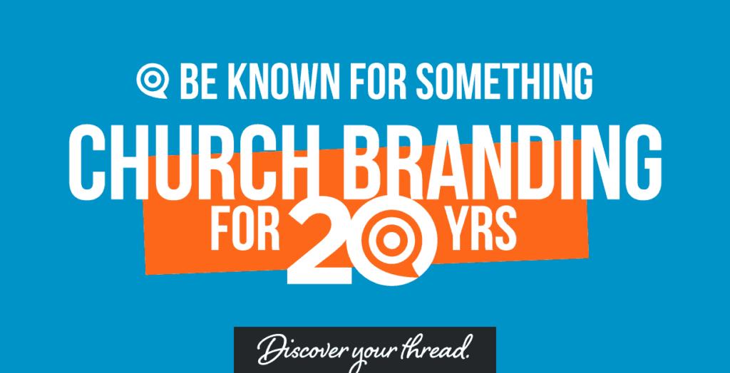Church Branding for 20 Years