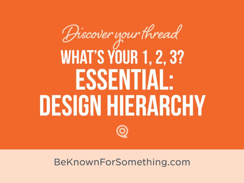 Essential Design Hierarchy